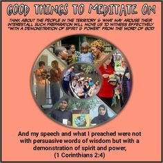 And my speech and what I preached were not with persuasive words of wisdom but with a demonstration of spirit and power, (1Corinthians 2:4)