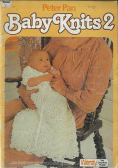 Peter Pan BABY KNITS 2 knitting pattern book various yarns & sizes Lace Christening Gowns, Christening Outfit, Baby Knitting Patterns, Crochet Patterns, Crochet Baby Clothes, Crochet Dresses, Baby Blessing, Yarn Sizes, Crochet For Kids