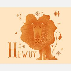 Lion Howdy Print now featured on Fab.
