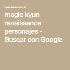 magic kyun renaissance personajes - Buscar con Google