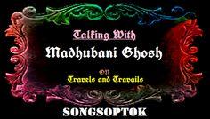 SONGSOPTOK: MADHUBANI GHOSH