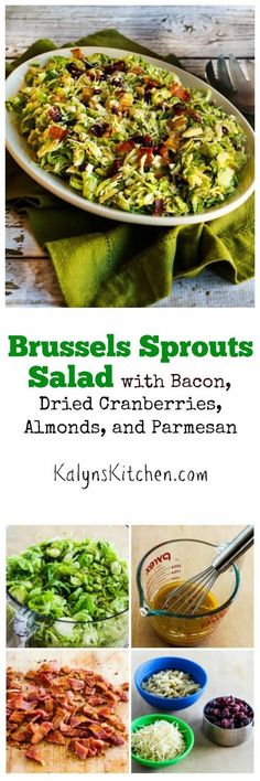 Brussels Sprouts Salad with Bacon, Dried Cranberries, Almonds, and Parmesan found on KalynsKitchen.com
