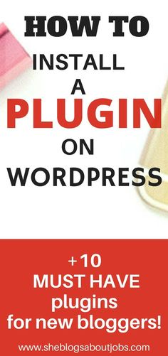 This post is a tutorial on how to install Wordpress plugins for beginners. It also discusses 10 great plugins for new bloggers with video instructions on how to set them up on your Wordpress blog!
