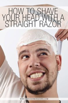Looking to shave your hair off this St. Don't worry, though, we've got you covered. Here at Naked Armor, we're going to show you how to make yourself bald just in time for St. Here's how to shave your head with a straight razor. Straight Razor Shaving, Shaving Razor, Home Remedies For Dandruff, Shaving Your Head, Shave My Head, Best Shave, Pre Shave, Shaving Oil, Shave Gel