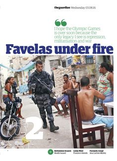 Guardian g2 cover: Favelas under fire #editorialdesign #newspaperdesign #graphicdesign #design #theguardian #olympics