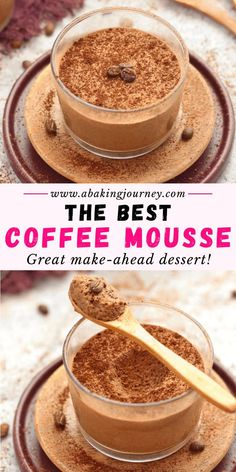 The Best Coffee Mousse Cups Recipe! Ever wondered how to make coffee mousse? This easy no bake coffee dessert recipe will show you exactly how! This espresso chocolate mousse is a great idea of a no b Mousse Dessert, Coffee Dessert, Dessert Cups, Espresso Dessert, Make Ahead Desserts, Köstliche Desserts, Dessert Recipes, Easy Dinner Party Desserts, How To Make Coffee