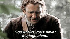 God knows you'll never manage alone. (gif)