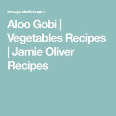Aloo Gobi | Vegetables Recipes | Jamie Oliver Recipes