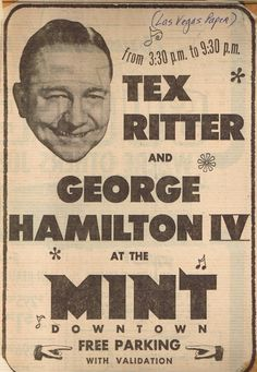 "Advertisement for Tex Ritter & George Hamilton IV @ ""The Mint"", Las Vegas (1960s)"