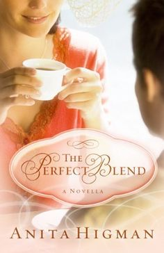 The Perfect Blend by Anita Higman, http://www.amazon.com/dp/B007L5PO0S/ref=cm_sw_r_pi_dp_YW.rqb0TR8EZK