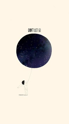 Dont Let Go Illustration Minimal Art #iPhone #6 #wallpaper