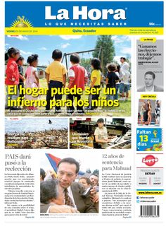 Los temas destacados son:El hogar puede ser un infoerno para losniños, Energía con residuos para Galápagos, Un músico que triunfa en Argentina, PAIS pasó a la reelección y 12 años de sentencia para Mahuad.