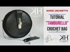"""TUTORIAL BORSA """"Tamburello"""" UNCINETTO - Collab. w/INTRECCI PREZIOSI ● Katy Handmade - YouTube"""
