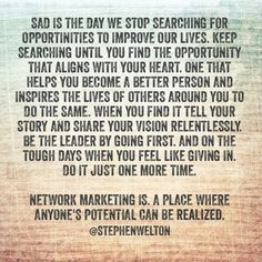Network Marketing has created more believers/positive thinkers/and successful female business owners than any other industry.   Learn more about what I do at www.9minutes2success.com  or go to www.joinglennanddoreen.com
