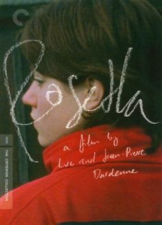 Rosetta - 1999 - Belgian film - Luc et Jean-Pierre Dardenne - won the palme d'or at Cannes Beau Film, Movies To Watch, Good Movies, Zine, Cinema Posters, Movie Posters, Film Poster Design, The Criterion Collection, Movies And Series