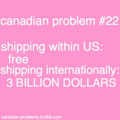 that I split my time between my home in Chicago & Saskatoon I can totally relate! Shipping stuff back and forth is like buying another plane ticket and takes like 2 weeks to ship express! Canadian Memes, Canadian Things, I Am Canadian, Canadian Girls, Canadian Humour, Canada Funny, Canada Eh, Canada Jokes, Meanwhile In Canada