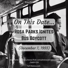 On This Date: Rosa Parks Ignites Bus Boycott (December Bus Boycott, On This Date, Rosa Parks, Never Forget, December, Dating, Quotes