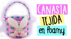 Canasta tejida en foamy Souvenir para pascua baby shower Cumpleaños Manu...