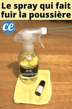 How about a spray-anti dust, easy to make and natural, then here is the recipe of the anti-dust diy that removes dust and prevents it from coming back! This product is home is super efficient to clean the house. S furniture and even the car.
