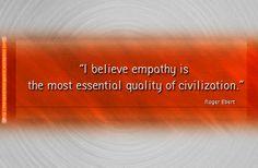 Empathy / Ενσυναίσθηση 1 [Πιστεύω ότι η ενσυναίσθηση είναι η πιο σημαντική ποιότητα του πολιτισμού]