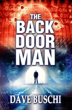 The Back Door Man by Dave Buschi - $5.99 - All credit cards have stopped working. Today. This morning.What cash you have in your wallet is it. ATMs and bank systems are down. You can't get gas, groceries.Commerce has essentially come to a halt. Such is the backdrop of THE BACK DOOR MAN.Our society is computercentric. Facebook, Twitter, LinkedIn. We're plugged in. Managing our finances online. Downloading apps for our iPhone. Reading the WSJ on our Kindle.THE BACK DOOR MAN takes us there.