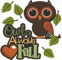Owl Always Love Fall Cutouts