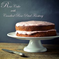 Rose water Cake with Candied Rose Petal Cream Cheese Frosting