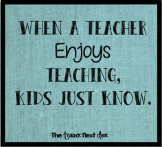 True! Find more Teacher Quotes at The Teacher Next Door.