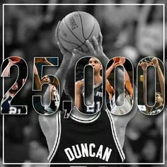 TIM DUNCAN has Reached 25'000 Career Points!! CONGRATULATIONS!
