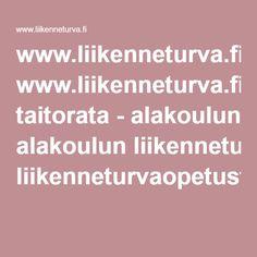 www.liikenneturva.fiPolkupyöräilijän taitorata- alakoulun liikenneturvaopetusta. Web 1, Summer School, Story Time, Childrens Books, Activities, Writing, Pdf, Tips, Ideas