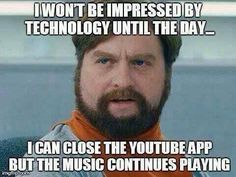 Managing my technology expectations   #music #memes #youtube