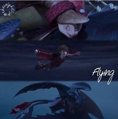 Hiccup flying! XD :D :) ^_^ ^.^ ♡