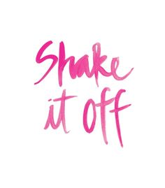 Shaje it off