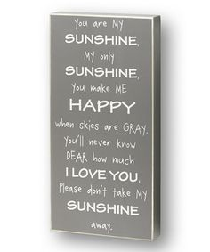 Look what I found on #zulily! Gray 'My Sunshine' Box Sign by Collins #zulilyfinds