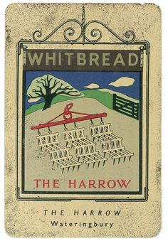 whitbread pub sign. There was a Harrow pub in my neighborhood, though it didn't have such a great sign.