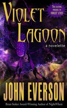 Violet Lagoon, Dark Arts Books (e-Book Novelette, 2013)