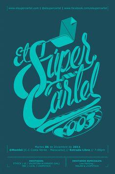 El Super Cartel by Joluvian, via Behance