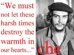 "CHE GUEVARA:  ""A COOL T-SHIRT BEAUTY?"" ... ""… if the missiles would have remained [in Cuba], we would have used them against the same heart of  the United States, including New York.  In this fight to death between two systems we need to reach final victory.  We need to walk through the path of liberation, even if it costs millions of atomic [bomb] victims.""  [declarations as a result of the Cuba missile crisis between the US and the Soviet Union during JFK's presidency]"