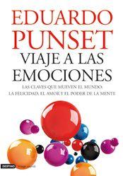 Eduard Punset: Viaje A Las Emociones.