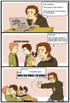 "Thank you, Sam. I think that if they ever make Destiel cannon (you know, legitimately cannon) I think Sam would do a face palm, say ""About DAMN time"", and then leave to get his own room. lol"