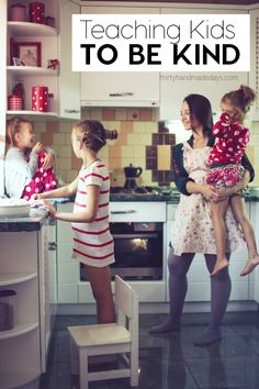 Teaching Kids to Be Kind #ParentingDay