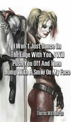 I'll jump and smile, because that's what life is about: living on the edge and if the guts are there, then jumping as well.