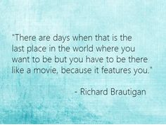Richard Brautigan quote