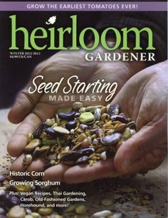 Heirlooms and a Baker Creek Seed Giveaway...end Friday,Jan 18th