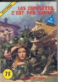 les complexes, c'est pas simple ! http://www.elvifrance.fr/images/couvertures/satires/satir21.jpg