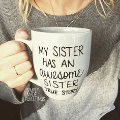 My sister has an awesome sister mug funny by simplymadegreetings More