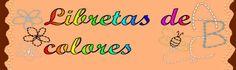Libretas de colores  http://libretasdecolores.blogspot.com.es/#