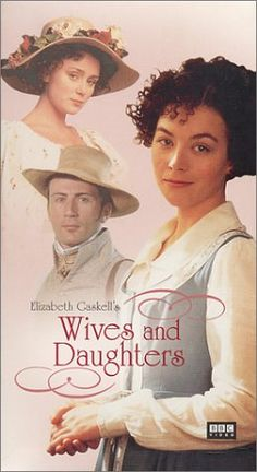 """Elizabeth Gaskell's """"Wives and Daughters"""" is such a classic book & movie! <3"""