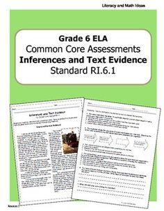 This document contains an informational text passage plus assessments in two different formats for assessing student understanding. This assessment focuses on inferences and text evidence which is Common Core Standard RI.6.1. Choose from using the multiple choice or written response formats in this document.