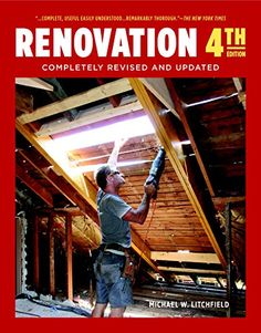 Love this  Renovation 4th Version: Utterly Revised and Up to date